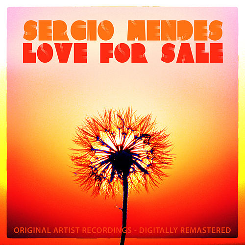 Love for Sale by Sergio Mendes