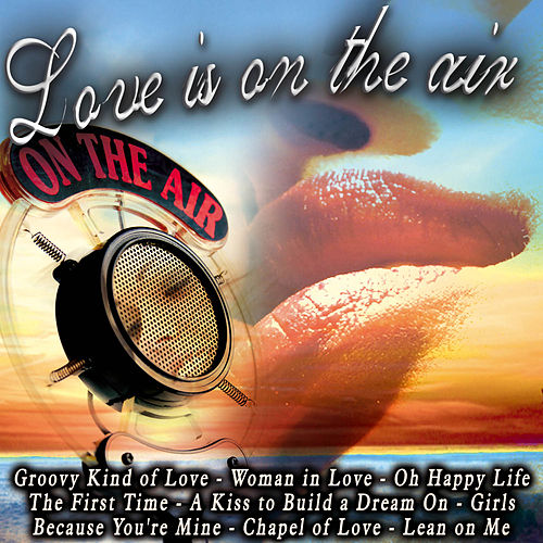 Love Is On the Air de Various Artists