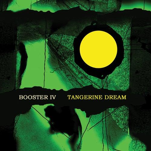Booster IV de Tangerine Dream