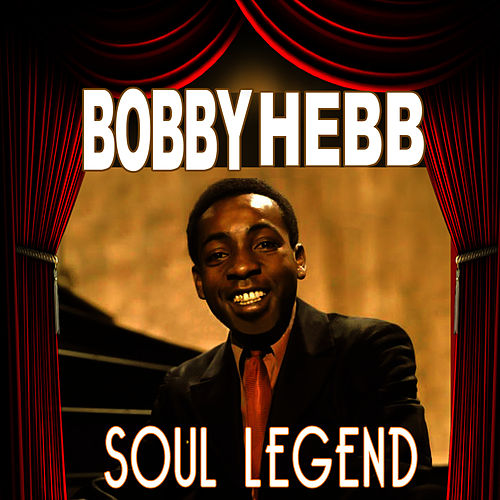 Soul Legend by Bobby Hebb