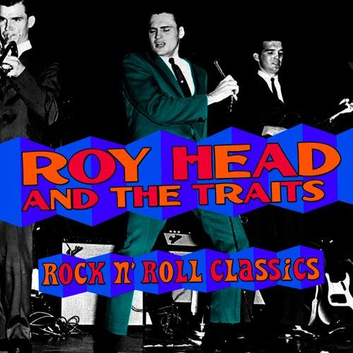 Rock 'N Roll Classics by Roy Head