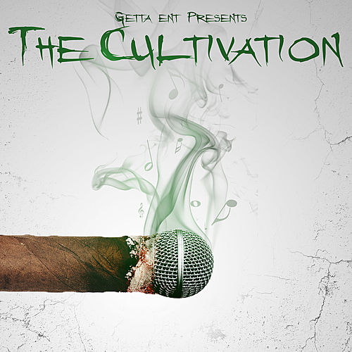 Getta Ent. Presents The Cultivation de Various Artists