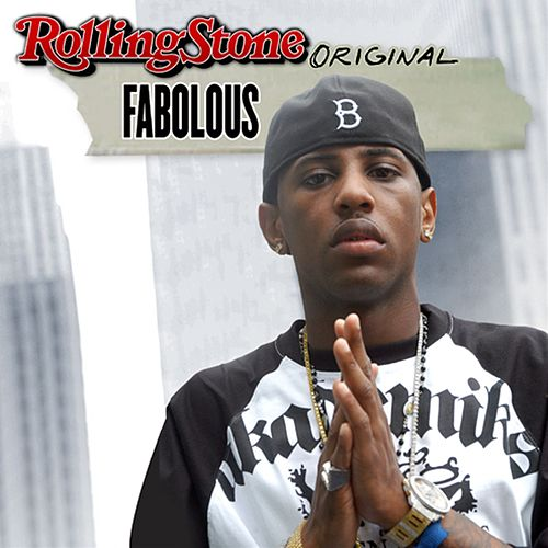 Rolling Stone Original by Fabolous