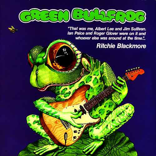 Green Bullfrog de Ritchie Blackmore