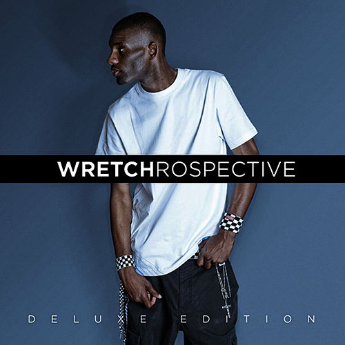 Wretchrospective (Deluxe Edition) von Wretch 32