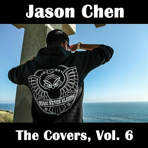 The Covers, Vol. 6 de Jason Chen