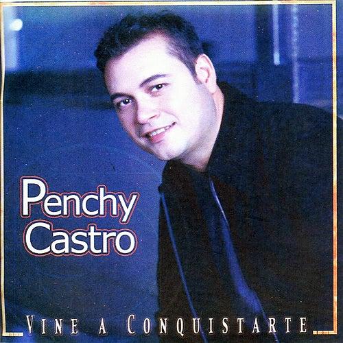 Vine a Conquistarte de Penchy Castro
