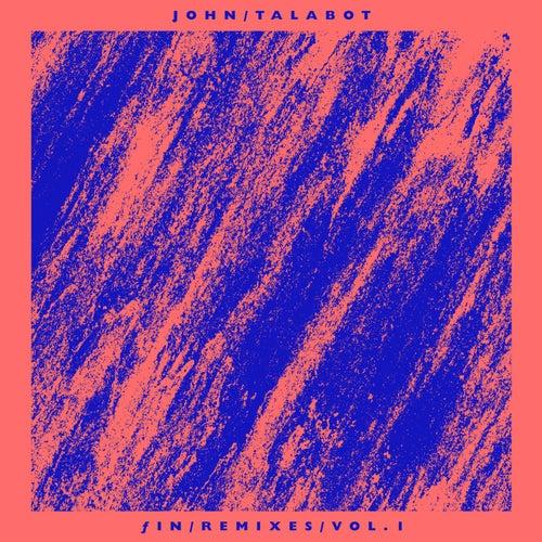 Fin Remixes Part 1 de John Talabot