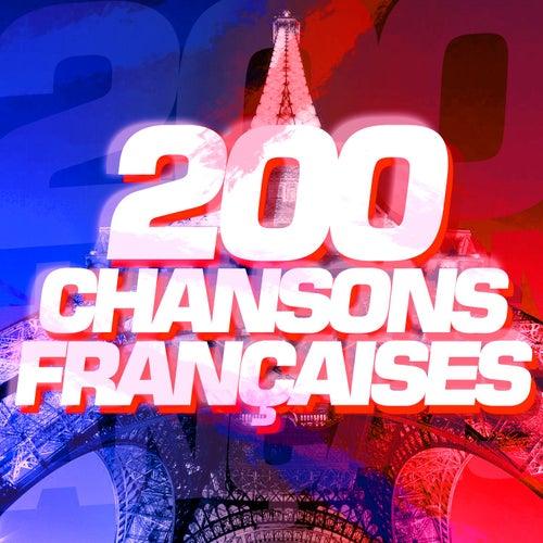 200 Chansons Françaises de Various Artists
