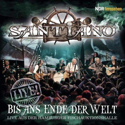 Bis ans Ende der Welt von Santiano