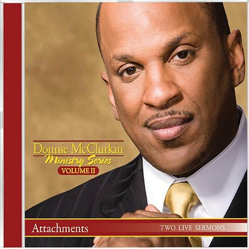 Attachments by Donnie McClurkin