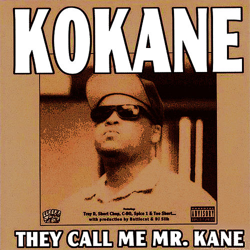 They Call Me Mr. Kane by Kokane