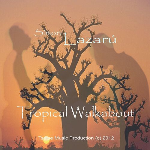 Tropical Walkabout von Simon Lazarú