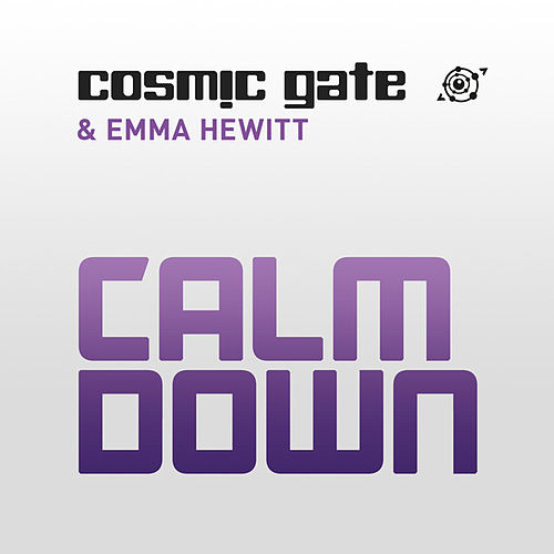 Calm Down von Cosmic Gate