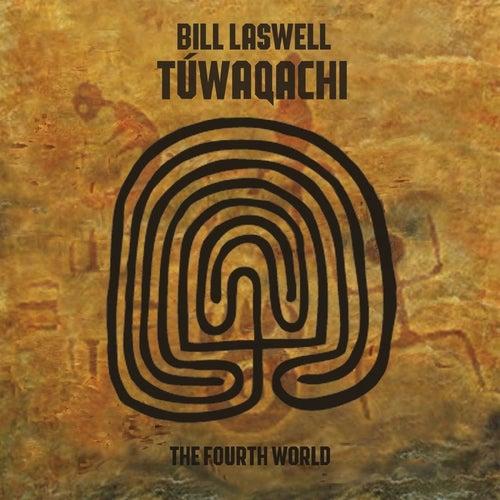 Túwaqachi (The Fourth World) by Bill Laswell