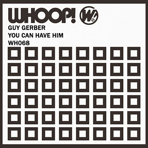 You Can Have Him/Lost DJ von Guy Gerber