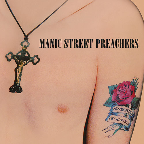 Generation Terrorists (Remastered) de Manic Street Preachers