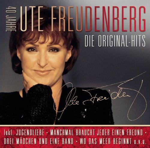 Die Original Hits - 40 Jahre Ute Freudenberg von Ute Freudenberg