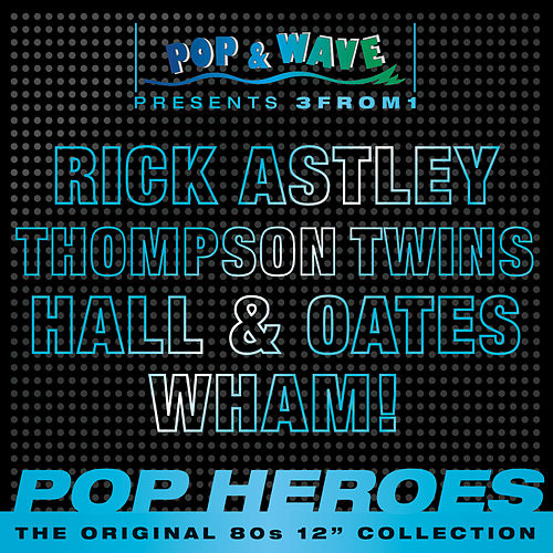 Pop & Wave 3from1 - Pop Heroes von Various Artists