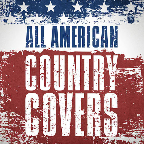 All American Country Covers von Various Artists