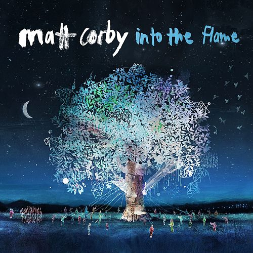Into The Flame (EP) by Matt Corby