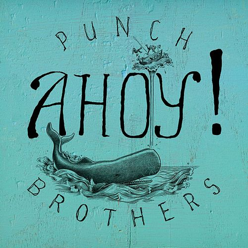 Ahoy! de Punch Brothers