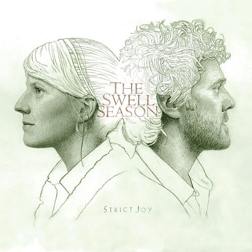 Strict Joy [Bonus Track Version] von The Swell Season