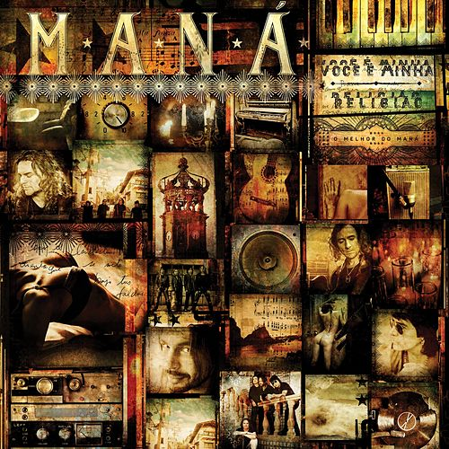 Você É Minha Religião: O Melhor Do Maná (Deluxe Version) van Maná
