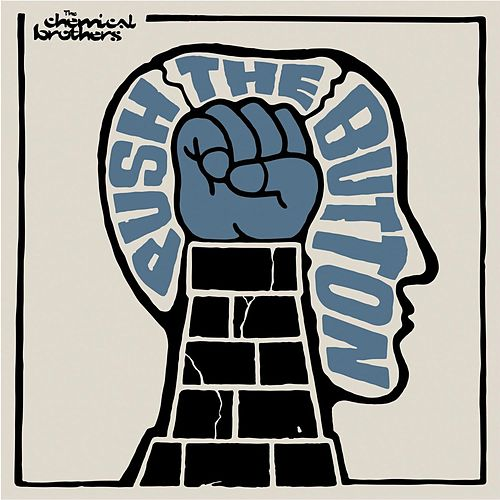 Push The Button de The Chemical Brothers