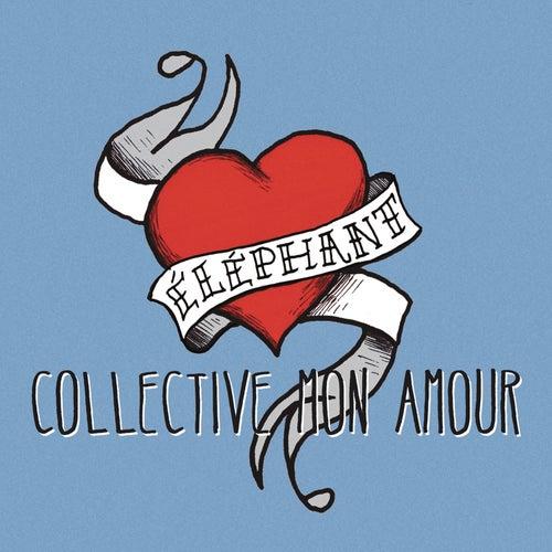 Collective mon amour de Éléphant