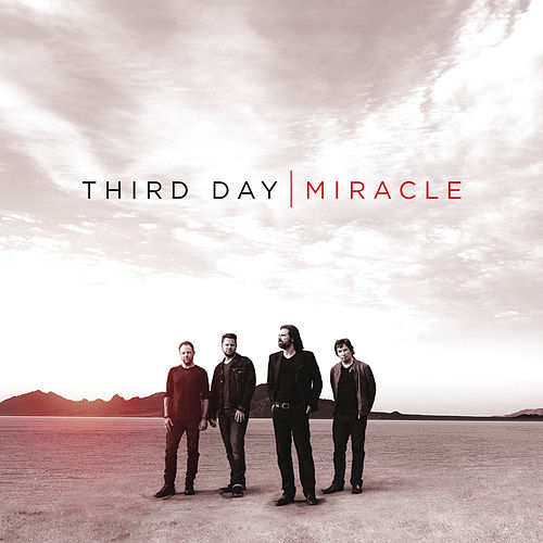 Miracle by Third Day