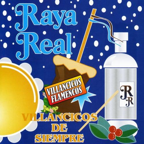 Villancicos Flamencos. Villancicos de Siempre de Raya Real