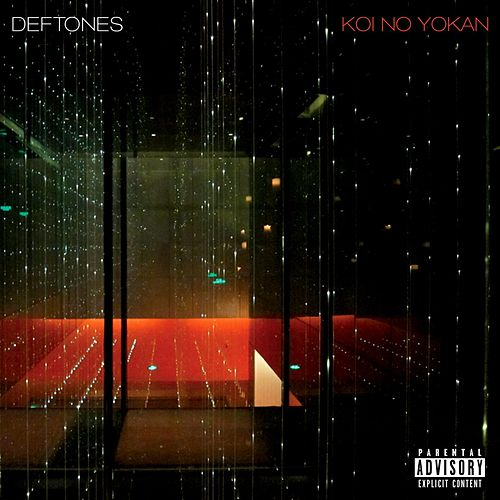 Koi No Yokan de Deftones