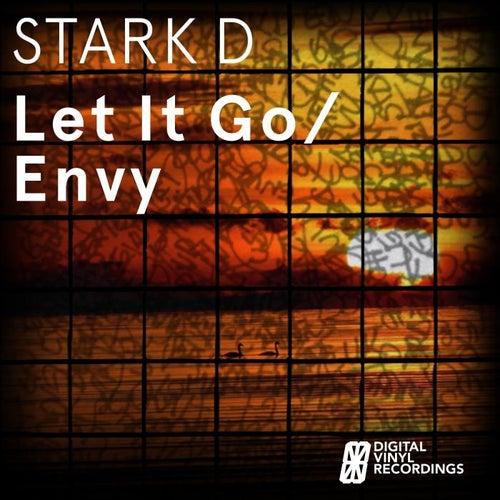 Let It Go / Envy by Stark D