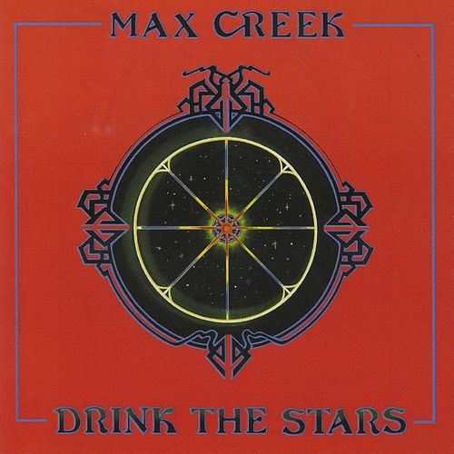 Drink the Stars von Max Creek