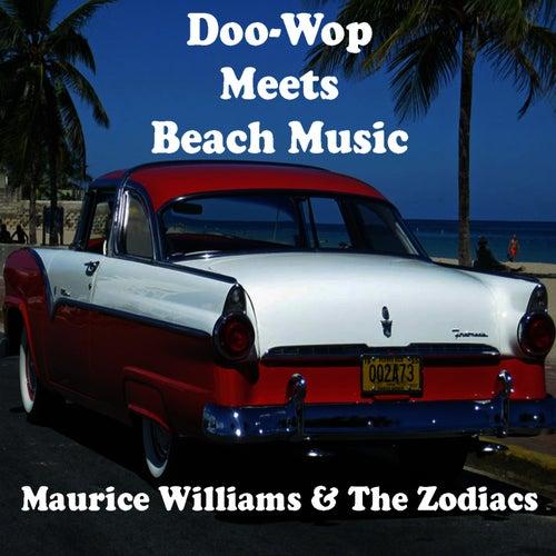 Doo-Wop Meets Beach Music von Maurice Williams and the Zodiacs
