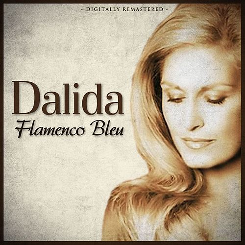 Flamenco Bleu by Dalida
