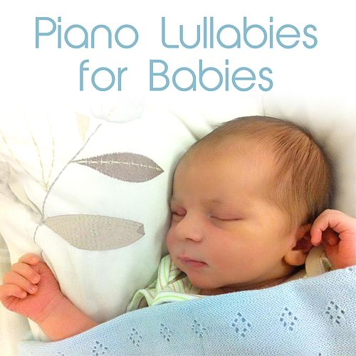 Piano Lullabies for Babies by Andrew Holdsworth