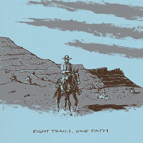 Eight Trails, One Path by Various Artists