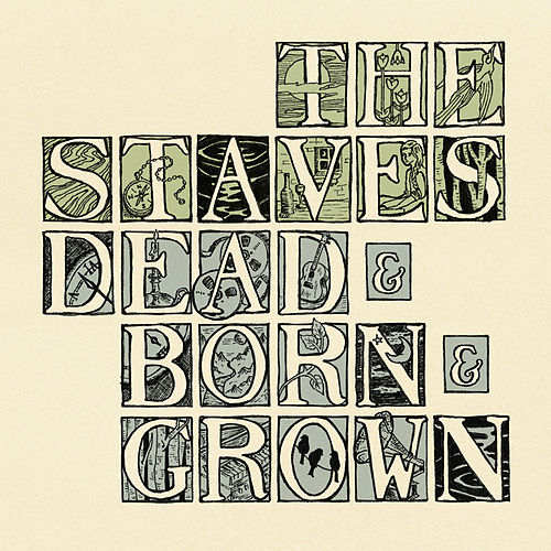 Dead & Born & Grown de The Staves