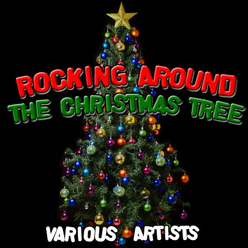 Rocking Around The Christmas Tree de Various Artists