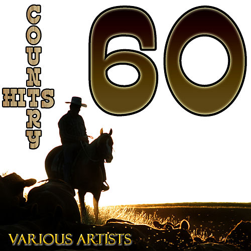 60 Country Hits by Various Artists