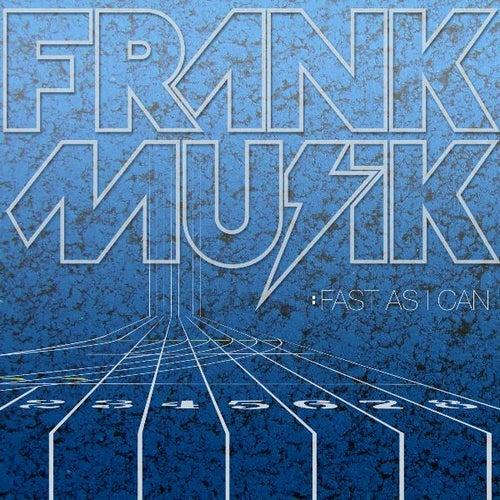 Fast As I Can von FrankMusik