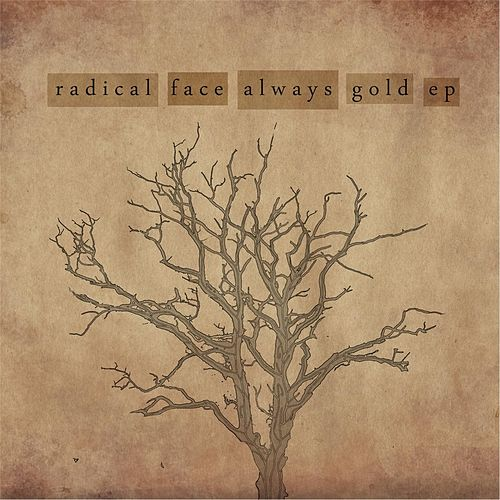 Always Gold - EP by Radical Face