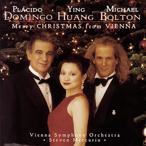 Christmas in Vienna IV by Plácido Domingo