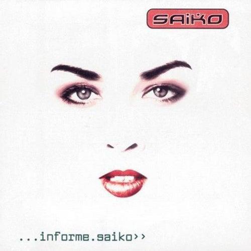Informe Saiko de Saiko