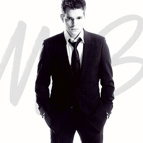 It's Time von Michael Bublé