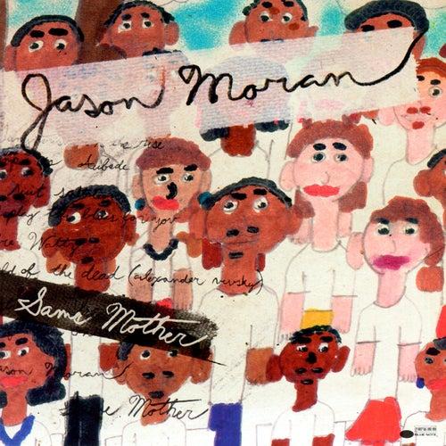 Same Mother by Jason Moran