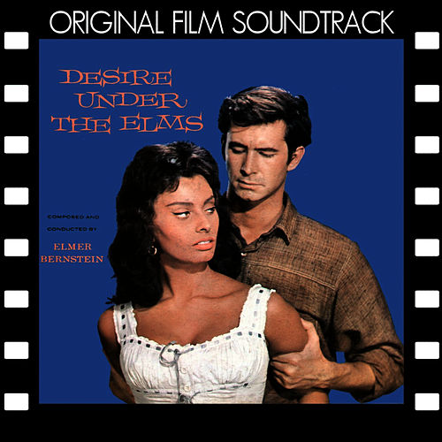 Desire Under the Elms (Original Film Soundtrack) von Elmer Bernstein