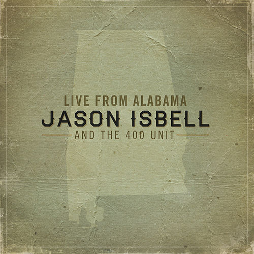 Live From Alabama by Jason Isbell